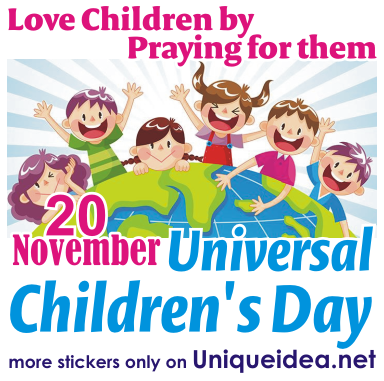 Love Children by praying for them, Universal Child
